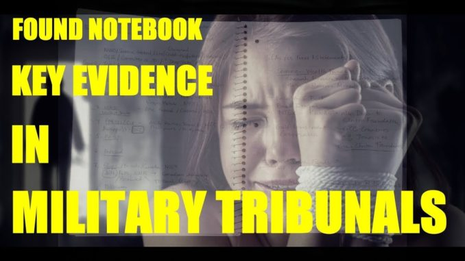 Notebook Found Key Evidence In Military Tribunals Which Began Jan. 2nd
