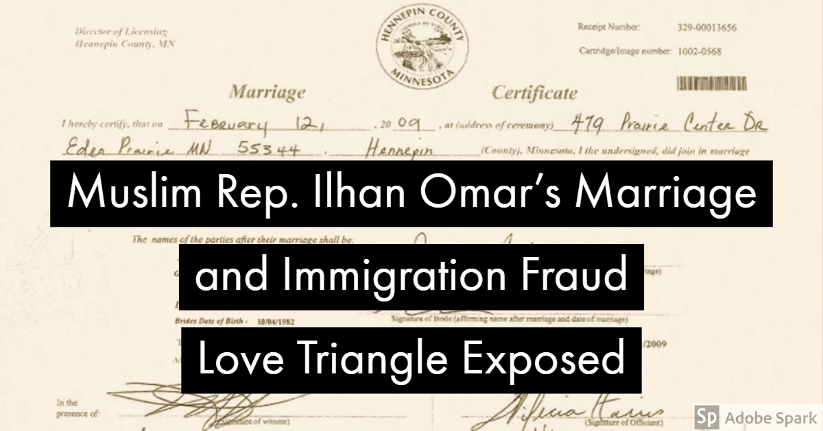 Muslim Rep  Ilhan Omar's Marriage and Immigration Fraud Love