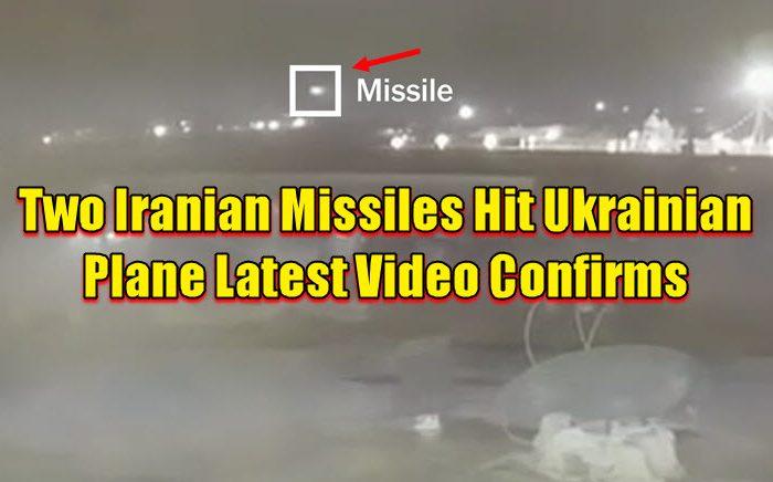 Two Iranian Missiles Hit Ukrainian Plane Latest Video Confirms