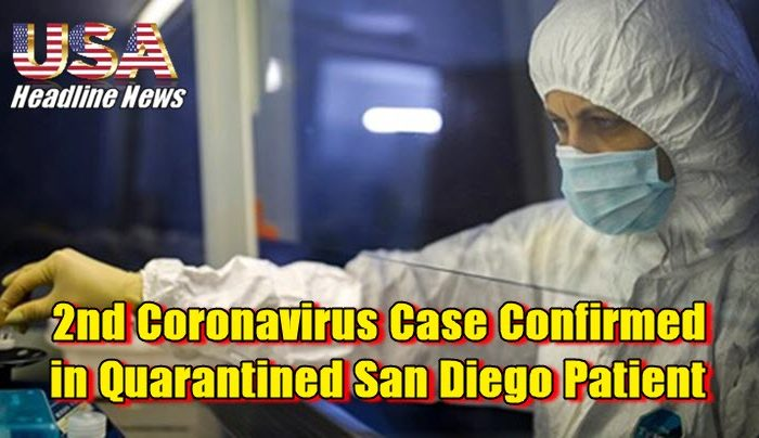 2nd Coronavirus Case Confirmed in Quarantined San Diego Patient