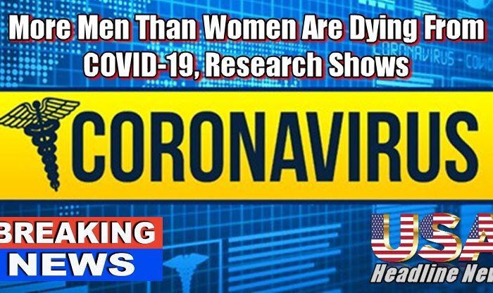 More Men Than Women Are Dying From COVID-19, Research Shows