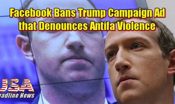 Facebook Bans Trump Campaign Ad that Denounces Antifa Violence