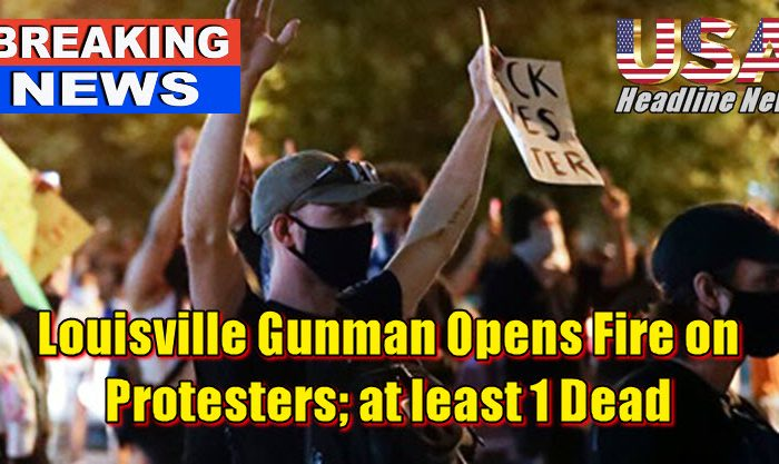 Louisville Gunman Opens Fire on Protesters; at least 1 Dead