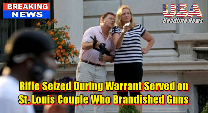 Rifle Seized During Warrant Served on St. Louis Couple Who Brandished Guns
