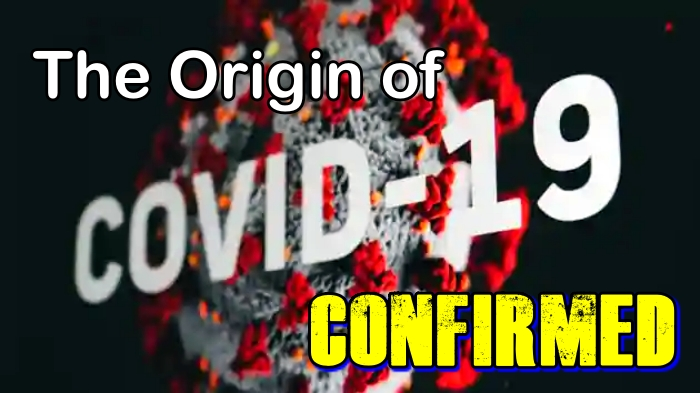 The Origins of COVID-19 Confirmed, Follow the Money